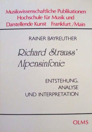 Rainer Bayreuther: Richard Strauss' Alpensinfonie